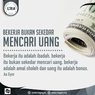 Bekerja Bukan Sekedar Mencari Uang - Qoutes - Kajian Islam Tarakan