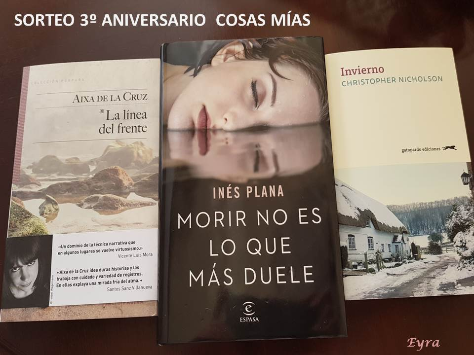 http://miscosaseyra.blogspot.com.es/2018/01/sorteo-3-aniversario-del-blog.html