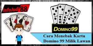 Cara Menebak Kartu Domino 99