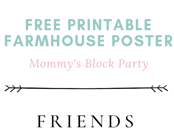 Free Printable Friends and Family Gather Here Farmhouse Poster