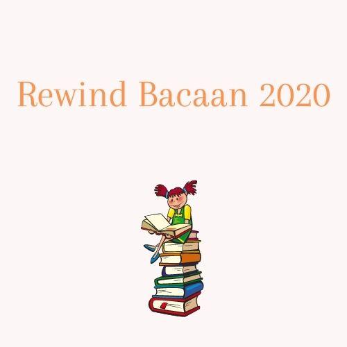 Rewind bacaan 2020 yang lebih dari dugaan