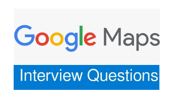 google-maps-interview-questions-pdf