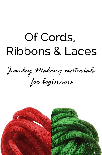 http://www.craftyhope.com/2017/05/jewelry-making-for-beginners-cords.html