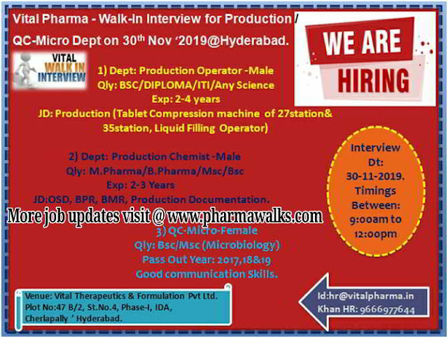 Vital Pharma walk-in interview for Production / QC - Micro on 30th Nov' 2019
