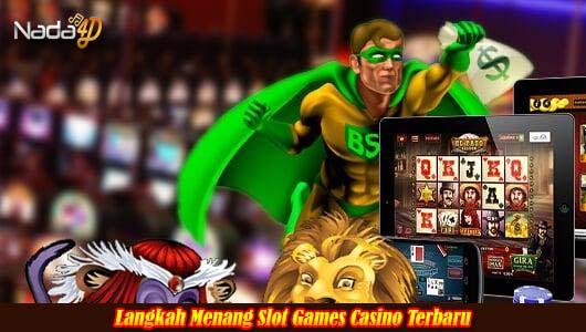 Langkah Menang Slot Games Casino Terbaru