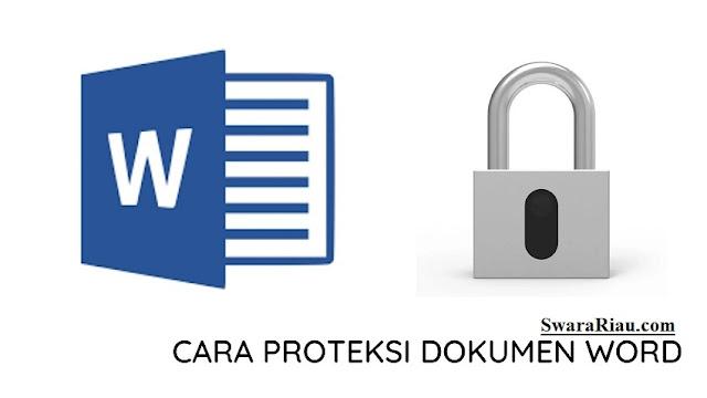 Cara Melakukan Proteksi Dokumen