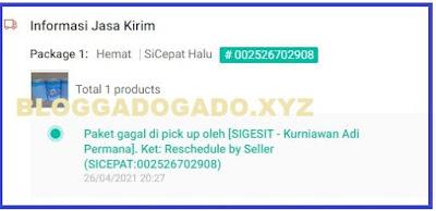 Arti Paket gagal di pick up oleh sigesit Reschedule by Seller SICEPAT shopee