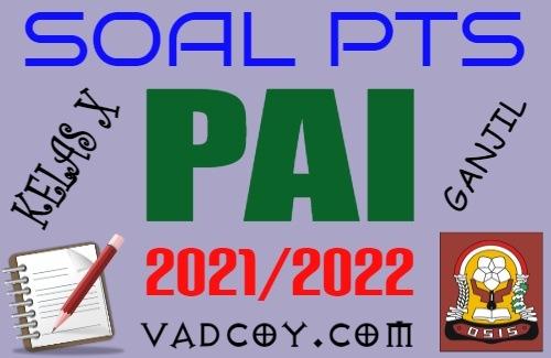 Soal UTS/PTS PAI Kelas 10 Semester 1 Tahun 2021/2022