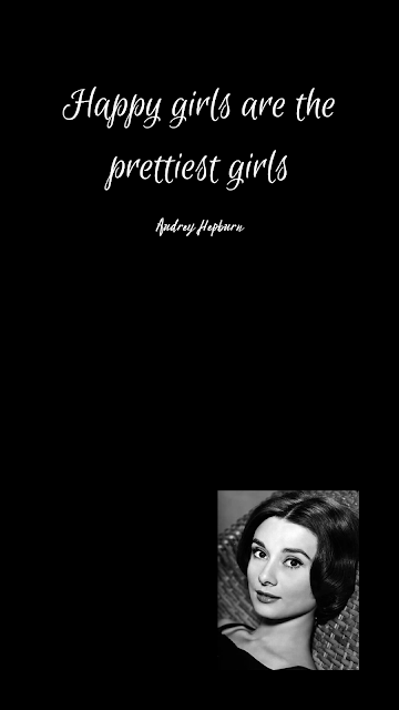 Girls wallpaper, Android / ios wallpaper for girls, happiest girls are the prettiest girls, Audrey Hepburn biography and quote,