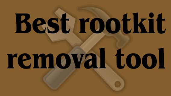 best rootkit removal tool