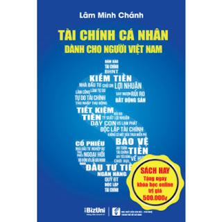 Sách Tài Chính Cá Nhân Cho Người Việt Nam - Tặng Khóa học Online về Tài chính ebook PDF EPUB AWZ3 PRC MOBI