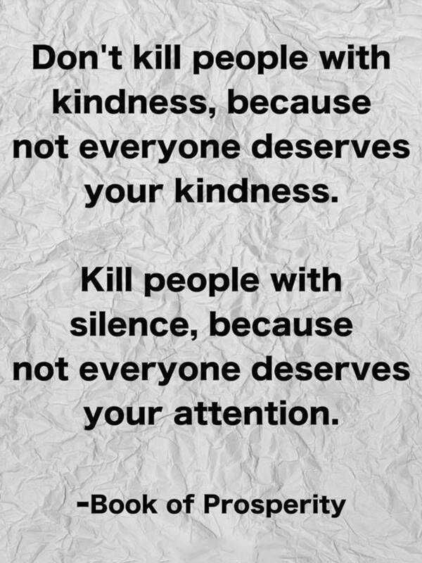Don't Kill People with Kindness Because - Quotes Top 10 Updated