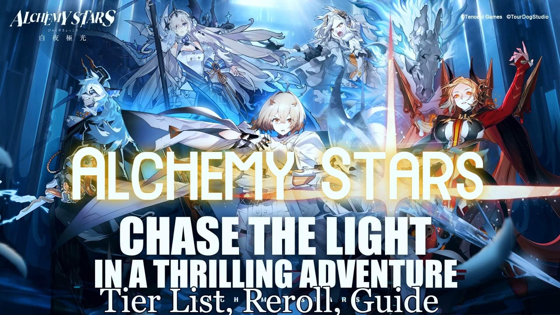 Alchemy Stars - Tier List, Reroll, Guide