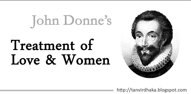 John Donne's Treatment of Love and Women
