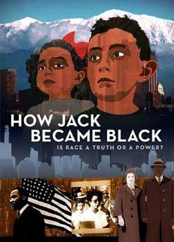 I Am or How Jack Became Black (2018)