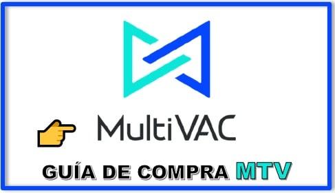 Cómo y Dónde Comprar MULTIVAC (MTV) Tutorial Actualizado