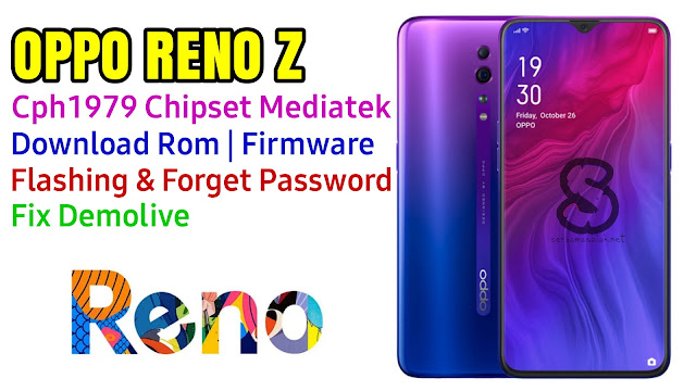 Download Rom Official / Flashing Oppo Reno Z Cph1979 Mediatek Lupa Password, Pola, Fix Demo Live