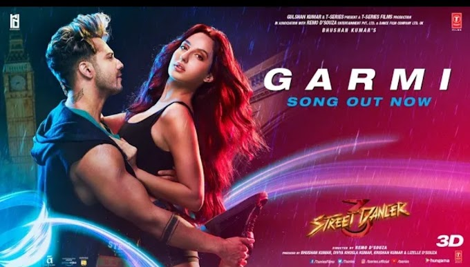 Garmi song lyrics  - street dancer 3D
