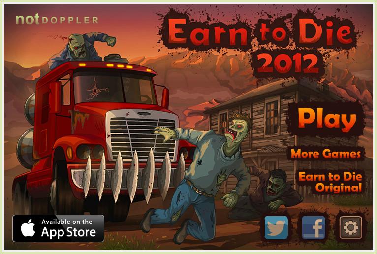 Earn to die 2012 click for details http earn to die4 com earn to die 4