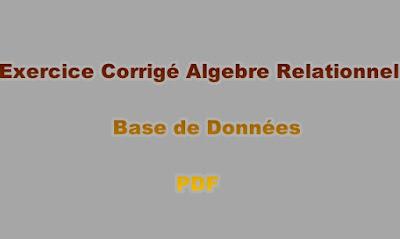 Exercice Corrigé Algebre Relationnel Base de Données PDF