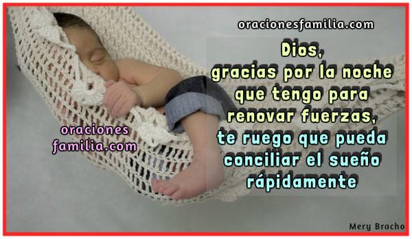 Oración para conciliar el sueño, buenas noches con oraciones cuando no puedo dormir, Dios ayúdame a dormir sin problemas, imágenes cristianas con oraciones cortas de la noche por Mery Bracho.