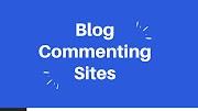 Blog Commenting Websites 2020 | Blog Commenting in SEO