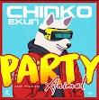 [Music] Chinko Ekun – Party Animal