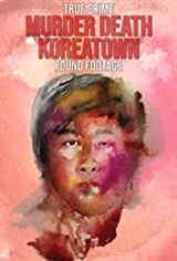 Imagem Murder Death Koreatown - Dublado
