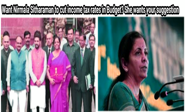 Want Nirmala Sitharaman to cut income tax rates in Budget? She wants your suggestion