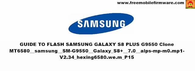 Guide To Flash Samsung Galaxy S8 Plus G9550 Clone MT6580 Using SP Flashtool