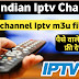 IPTV India | 2500+ Free IPTV Indian Channels List IPTV M3U Playlist | Live Indian TV Channels Free IPTV Links