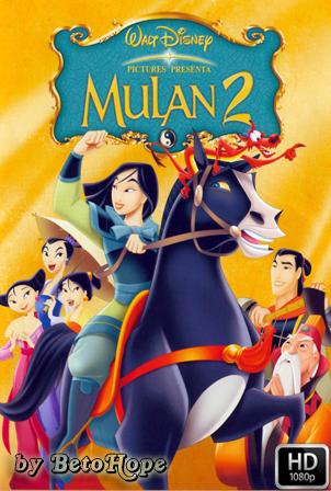 Mulan 2 [1080p] [Latino-Ingles] [MEGA]
