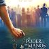 El Poder en mis Manos (Power in my Hands) (Mkv - 2018) - FullHD + Audio Español de España