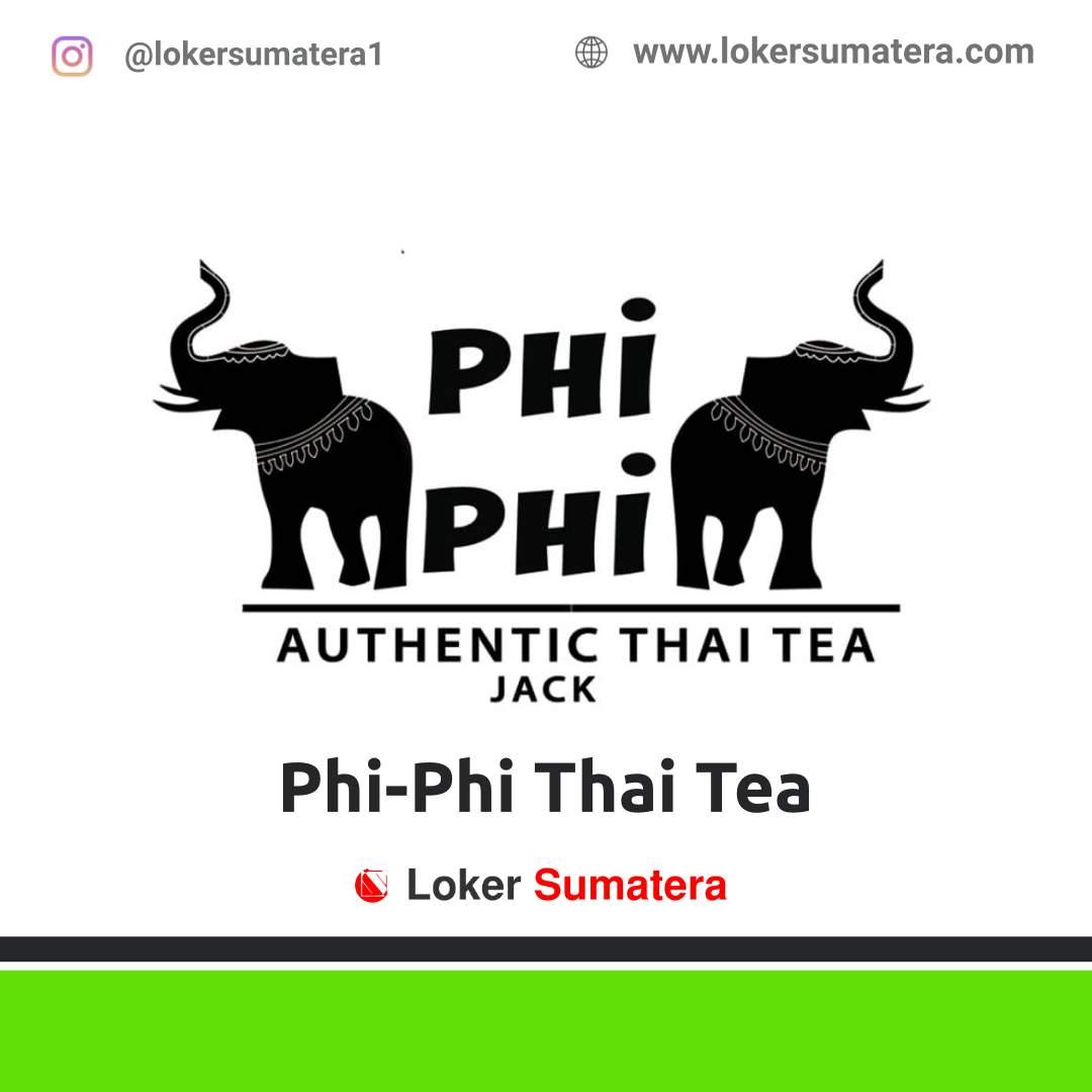 Lowongan Kerja Pekanbaru: Phi-Phi Thai Tea November 2020