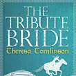 The Tribute Bride- Theresa Tomlinson - 5 stars- A Great Find and Terrific Read!!