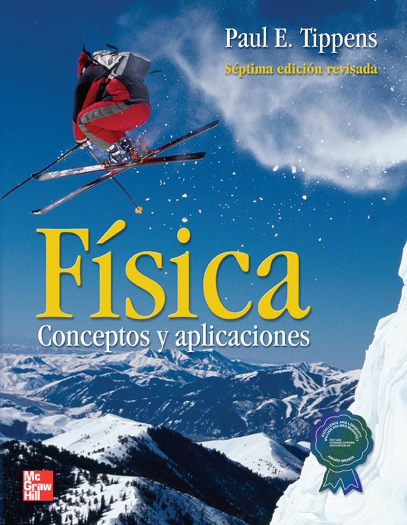 Física, Conceptos y Aplicaciones, 7ma Edición – Paul E. Tippens