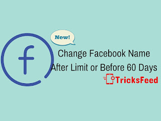 Change facebook name after limit or before 60 days