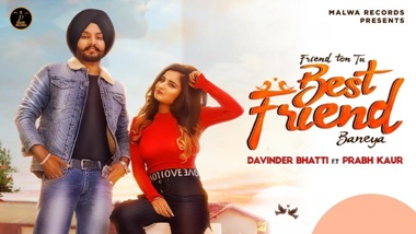 Best Friend Lyrics - Davinder Bhatti