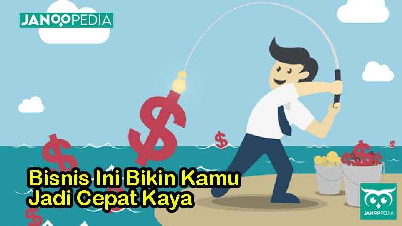 Janoopedia - Bisnis cepat kaya