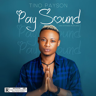 MUSIC: Tino Payson - PaySound (EP)