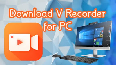 V Recorder for PC