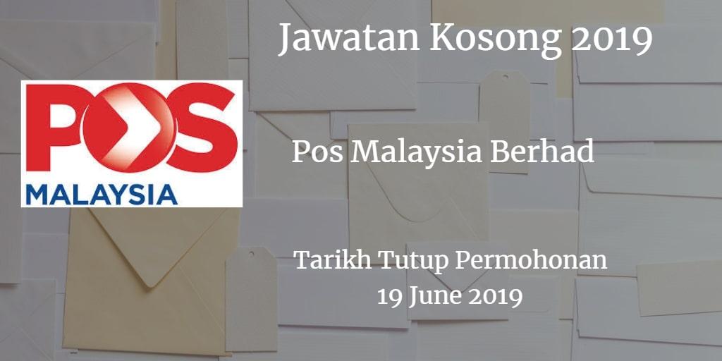 Jawatan Kosong Pos Malaysia Berhad 19 June 2019