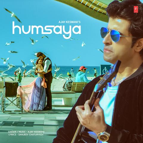 Humsaya Lyrics - Ajay Keswani