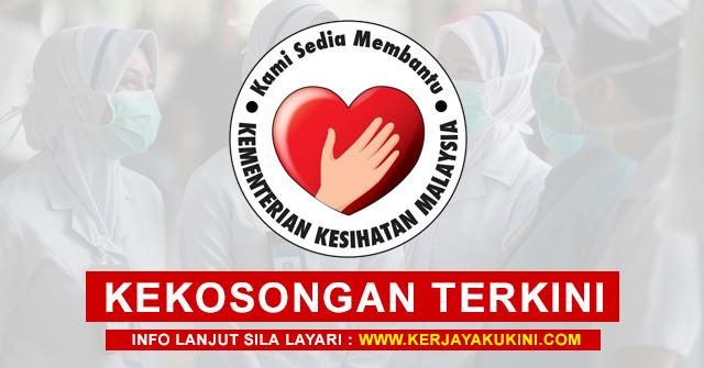Kementerian Kesihatan Malaysia (KKM) Buka Pengambilan Kekosongan Jawatan Terkini ~ Minima SPM Layak Memohon!