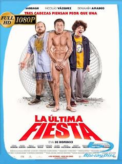 La Última Fiesta (2016) HD [1080p] Latino [GoogleDrive] SilvestreHD