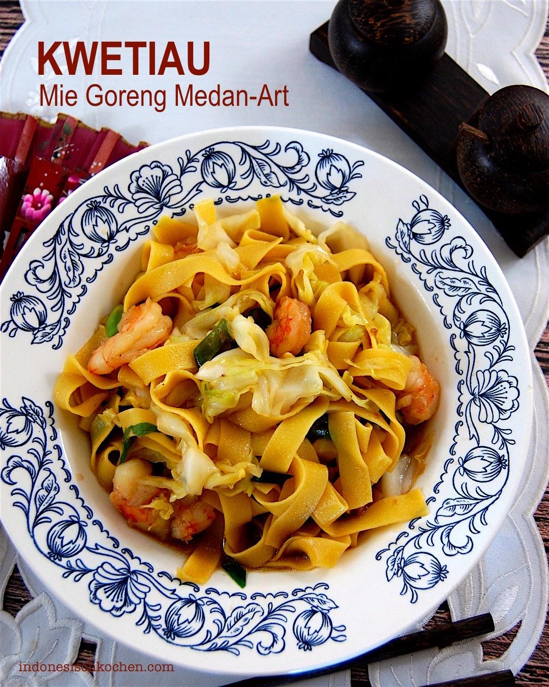 Rezept Mie Goreng Kwetiau nach Medan-Art indonesisch kochen