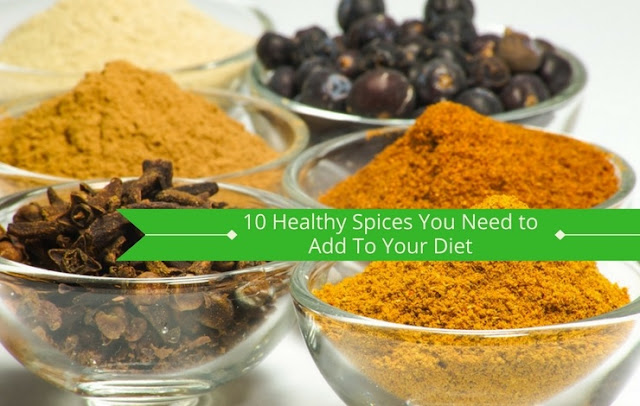 10 Healthy Spices You Need to Add To Your Diet