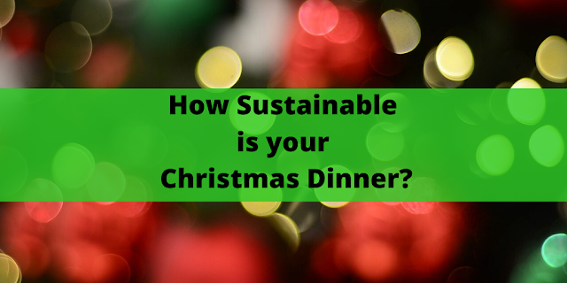 Chrstmas dinner and sustainability