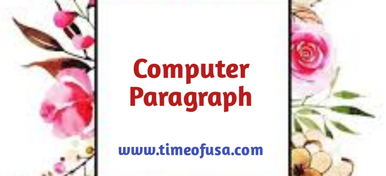 computer paragraph, paragraph on computer in hindi, write a paragraph on computer, paragraph on computer 150 words, short paragraph on computer, computer paragraph in english, paragraph on importance of computer, short paragraph on computer in hindi, computer paragraph for class 6, computer paragraph for class 8, computer paragraph for class 3, computer paragraph for class 9, paragraph on uses of computer, computer par anuched in hindi, a computer paragraph, the computer paragraph, my computer paragraph, write a short paragraph about the advantages and disadvantages of computers, computer paragraph for class 10, write a short paragraph on computer, write a paragraph about advantages and disadvantages of computer, use of computer paragraph, paragraph computer for class 6, paragraph on charles babbage, write paragraph on computer, paragraph writing on computer in hindi, short paragraph on importance of computer, computer paragraph in bengali