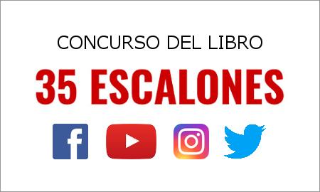 Concurso del libro 35 ESCALONES en Facebook, Youtube, Instagram y Twitter